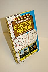 Railways of the Eastern Region: Southern Operating Area v. 1 (PSL field guide)