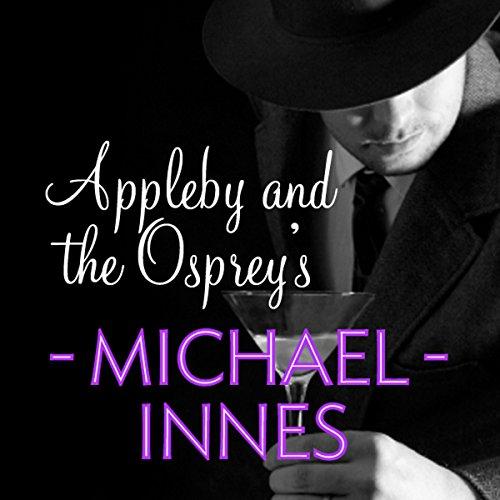 appleby-and-the-ospreys-an-inspector-appleby-mystery