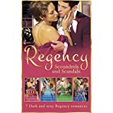 Regency Scoundrels And Scandals: The Dangerous Mr Ryder / The Outrageous Lady Felsham / A Scoundrel by Moonlight / Days of Rakes and Roses / The Scoundrel ... Ravenhurst (Mills & Boon e-Book Collections)