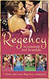 Regency Scoundrels And Scandals (Mills & Boon e-Book Collections)
