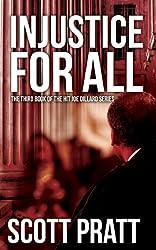 Injustice For All (Joe Dillard Series Book 3) (English Edition)