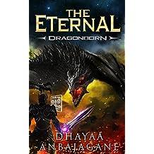 The Eternal: Dragonborn - A LitRPG Saga (World of Ga'em Book 2) (English Edition)