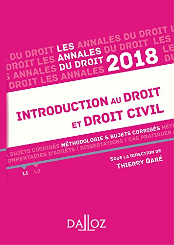 Introduction au droit et droit civil 2018. Méthodologie & sujets corrigés