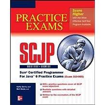 OCP Java SE 6 Programmer Practice Exams: Exam 310-065