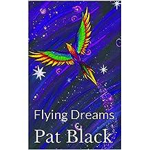 Flying Dreams: Flying Dreams