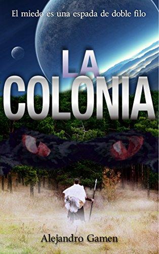 la-colonia-saga-de-la-colonia-n-1