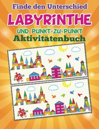 Finde den Unterschied, Labyrinthe und Punkt-zu-Punkt-Aktivitätenbuch