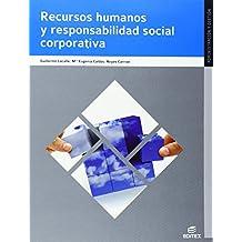 Recursos humanos y responsabilidad social corporativa (Ciclos Formativos)
