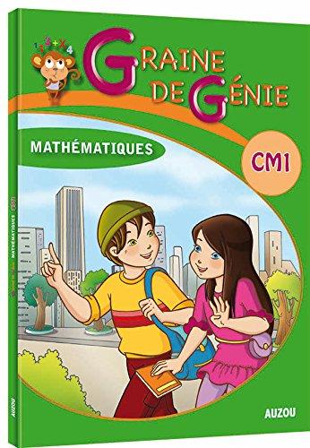Graine de Génie CM1 Mathematiques avec Corriges
