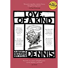 Love, Of a Kind by Felix Dennis (6-Jun-2013) Hardcover