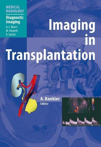 Imaging in Transplantation (Medical Radiology) (2007-10-01)