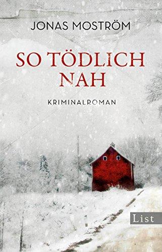 Buchseite und Rezensionen zu 'So tödlich nah' von Jonas Moström
