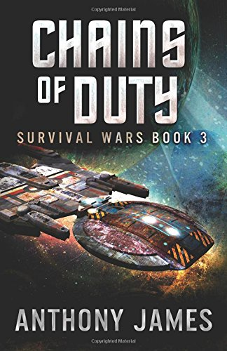 Chains of Duty (Survival Wars, Band 3) Duty Laser