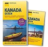 ADAC Reiseführer plus Kanada Osten: mit Maxi-Faltkarte zum Herausnehmen - Andreas Srenk