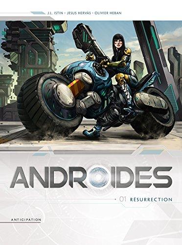 Couverture du livre Androïdes T01 : Résurrection