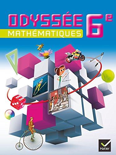Odyssée Mathématiques 6e éd. 2014 - Manuel de l'élève (format compact) par Marie-Eve Joly, Arielle Roux, Frédéric Testard