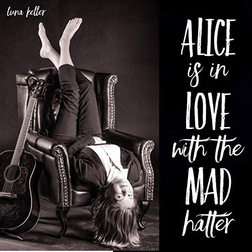 Alice Is in Love With the Mad Hatter