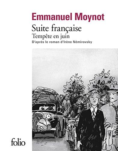 Suite française: Tempête en juin par Irène Némirovsky, Emmanuel Moynot