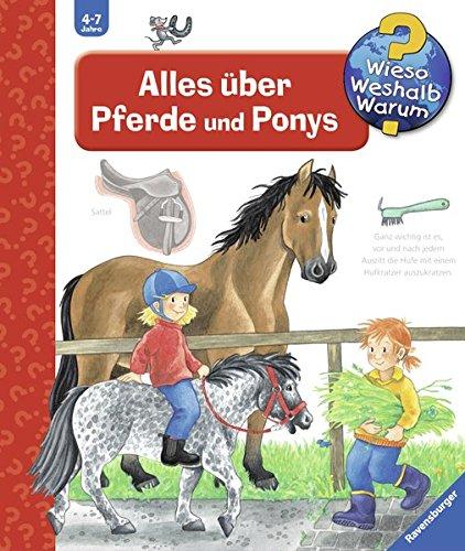 Alles über Pferde und Ponys (Wieso? Weshalb? Warum?, Band 21)