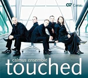 Touched : uvres vocales. Calmus Ensemble.