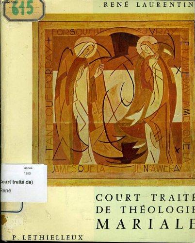 Court traite de theologie mariale par RENE LAURENTIN