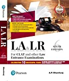 Legal Awareness and Legal Reasoning: For CLAT and Other Law Entrance Examinations Celebrating 10 Successful Years in Guiding Aspirants to Crack CLAT and Other Premier LLB Examinations
