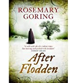 [(After Flodden)] [ By (author) Rosemary Goring ] [May, 2013]