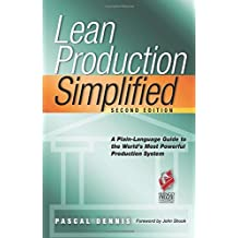 Lean Production Simplified by Pascal Dennis (2007-03-02)