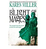 ABlight of Mages by Miller, Karen ( Author ) ON May-03-2012, Paperback