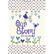 Our Story, for My Son (Parent & Child)