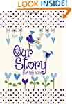 Our Story, for My Son (Capturing 18 y...