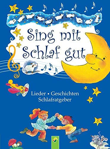 sing-mit-schlaf-gut-lieder-geschichten-schlafratgeber