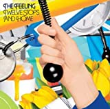 Songtexte von The Feeling - Twelve Stops and Home