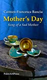 Mother's Day: Song of a Sad Mother (English Edition)