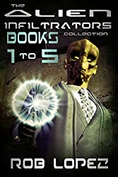 The Alien Infiltrators Collection: Books 1-5