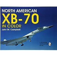 North American XB-70 in Color (Schiffer Book for Collectors)