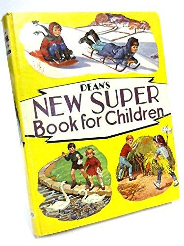 Dean's New Super Book for Children