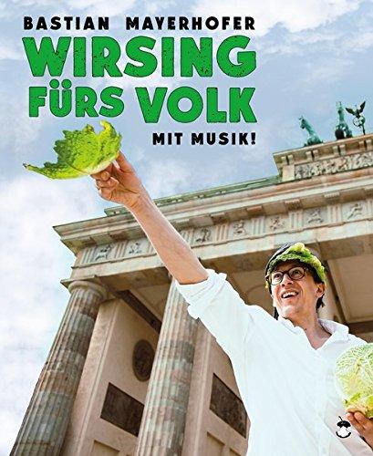 Wirsing fürs Volk (Edition MundWerk)