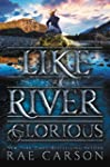 Like a River Glorious