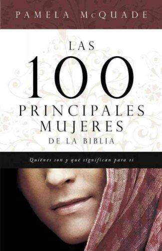 las-100-principales-mujeres-de-la-biblia-quienes-son-y-lo-que-significan-para-ti-the-top-100-women-o