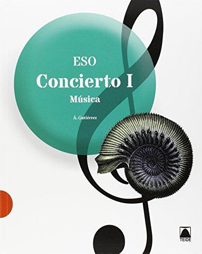 Concierto. Música I ESO - 9788430790142 por Mª Ángeles Gutiérrez Rodrigo