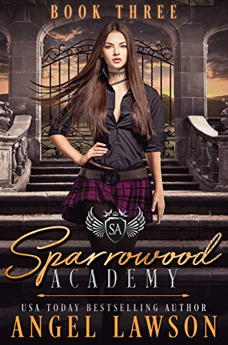 Sparrowood Academy: Dark High School Romance (English Edition)