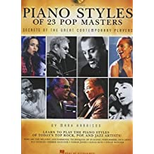 Piano Styles Of 23 Pop Masters: Secrets Of The Great Contemporary Players: Noten, CD für Klavier