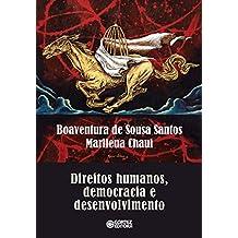 Direitos Humanos, democracia e desenvolvimento (Portuguese Edition)