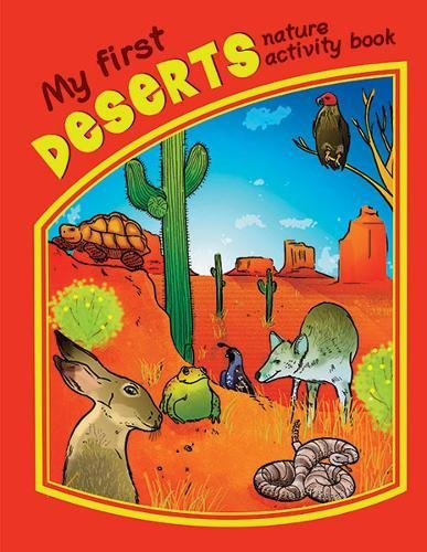 My First Deserts Nature Activity Book (Nature Activity Book Series)