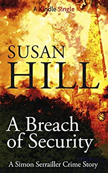 A Breach of Security (A Simon Serrailler Crime Story ) by [Hill, Susan]
