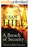 A Breach of Security (A Simon Serrailler Crime Story )