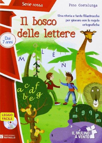 Il bosco delle lettere. Con CD audio
