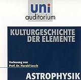 Kulturgeschichte der Elemente: Fachbereich: Astrophysik
