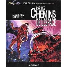 Valérian, hors série : Par les chemins de l'espace